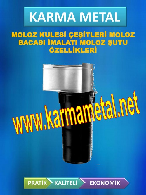 moloz_kule_kulesi_baca_bacasi_sutu_ozellikleri_montaji_fiyati_istanbul_izmir_konya15.jpg